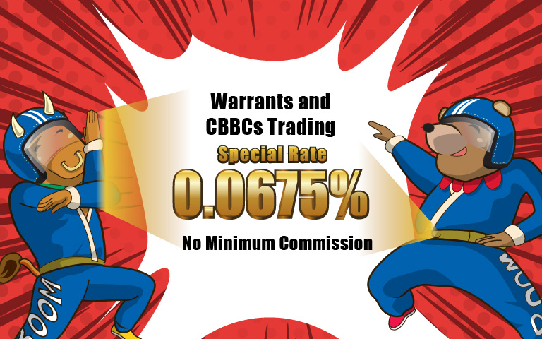 Trade Hong Kong Warrants / CBBCs with No Minimum Commission